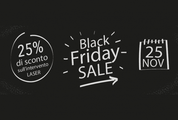 Black Friday: 25% di sconto sugli interventi laser